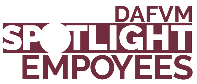 DAFVM Spotlight Employees